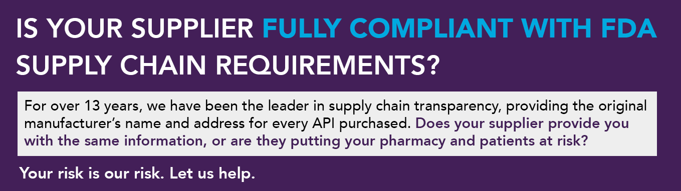 Is your supplier fully compliant with FDA supply chain requirements? Your risk is our risk. Let us help.