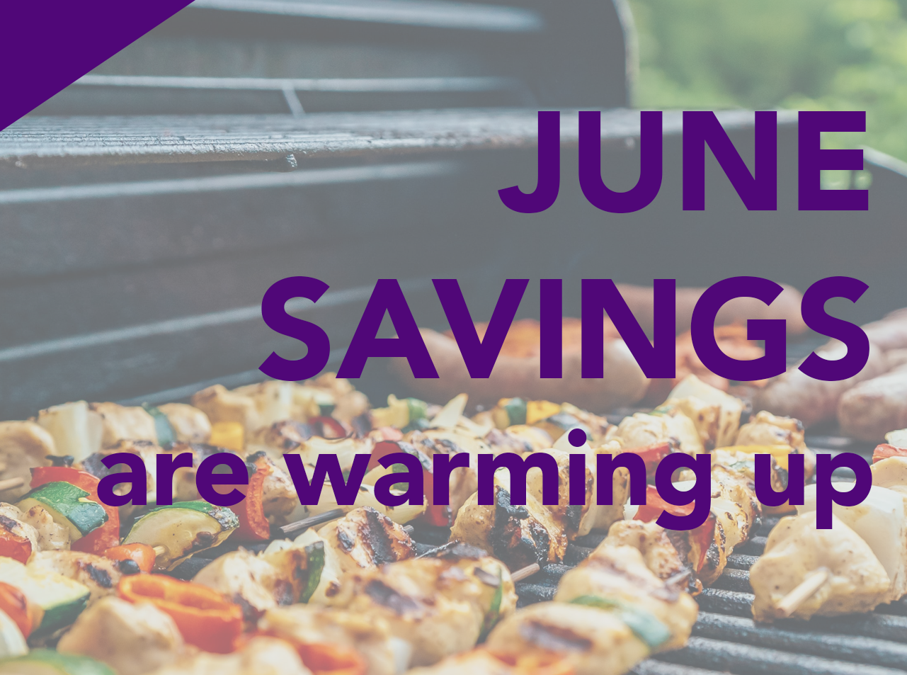Watch your savings grow with our latest specials
