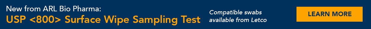 New from ARL Bio Pharma: USP <800> Surface Wipe Sampling Test - Learn More